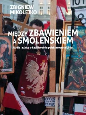 Mikolejko_Miedzy zbawieniem_okladka